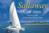 Sailaway Low Isles and Sunset Sailing